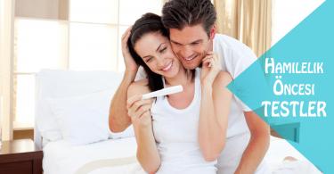 hamilelik öncesi testler
